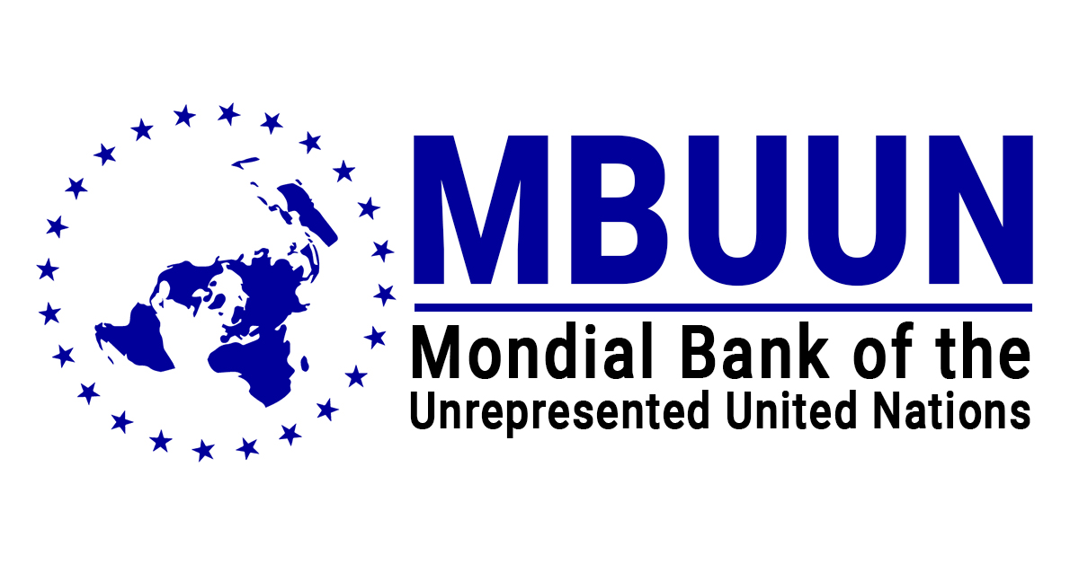Mondial Bank of the Unrecognized United Nations – MBUUN